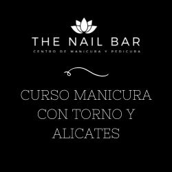 CURSO MANICURA CON TORNO Y ALICATES